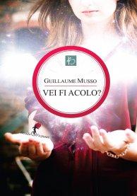 vei fi acolo - guillaume musso